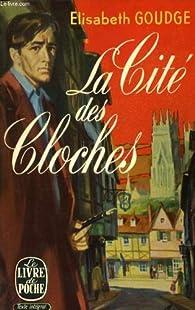 La cité des cloches par Elizabeth Goudge