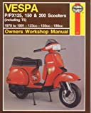 Vespa P - PX 125 - 150 - 200 Scooters, 1978-91, Shoemark, Pete, 1850104646