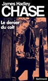 denier du colt james hadley chase english and french edition
