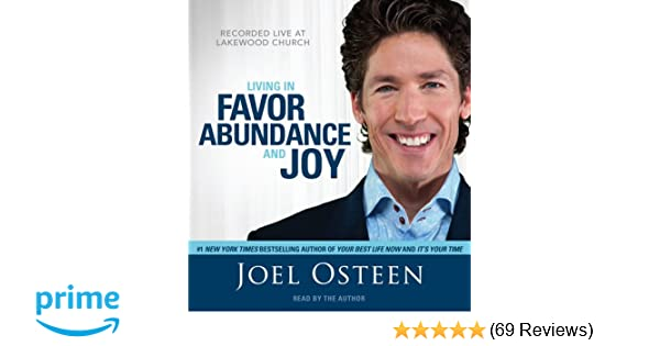 Living In Favor Abundance And Joy Joel Osteen 9781442305069