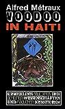 Voodoo in Haiti (Merlins Bibliothek der geheimen Wissenschaften und magischen Künste)