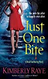 Just One Bite, Kimberly Raye, 0345503651