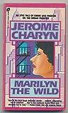 Marilyn the Wild, Jerome Charyn, 0380009641