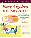img - for Easy Algebra Step-by-Step (Easy Step-by-Step Series) book / textbook / text book