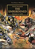 Horus Heresy: The Unburdened by David Annandale (2016-04-07)