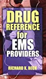 img - for Drug Reference for EMS Providers book / textbook / text book