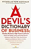 A Devil's Dictionary of Business, Nicholas Von Hoffman, 1560257121