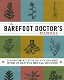 A Barefoot Doctor's Manual, Running Press Staff, 076241250X