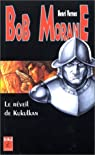 Bob Morane, tome 170 : Le Réveil de Kukulkan par Vernes