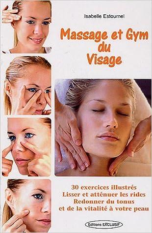 Connu Amazon.fr - Massage et Gymnastique du Visage - Isabelle Estournel  WT61
