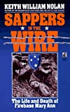 Sappers in the Wire, Keith W. Nolan, 0671002546