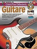 Cours Pour Débutants: Guitare (Livre/CD/DVD)