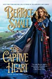 The Captive Heart, Bertrice Small, 0451225023