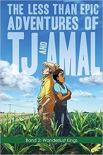 The Less Than Epic Adventures Of Tj And Amal 2 Könige Der Straße