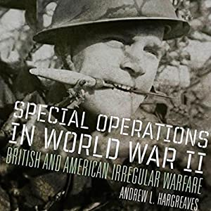 Special Operations in World War II Audiobook