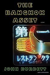 The Bangkok Asset: A novel (Sonchai Jitpleecheep)