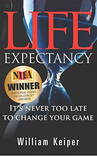 Amazon life expectancy its never too late to change your life expectancy its never too late to change your game by keiper william fandeluxe Document