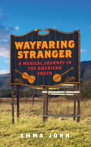 Appalachian Fiddle - Wayfaring Stranger: A Musical Journey in the American South