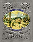 Front cover for the book The Road to Shiloh: Early Battles in the West by David Nevin