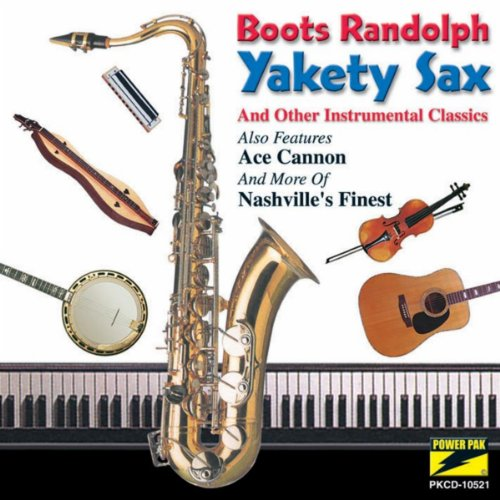 Yakety Sax And Other Instrumental Classics - Yakety Sax