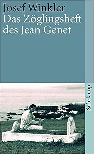 Josef Winkler: Das Zöglingsheft des Jean Genet; Homo-Publikationen alphabetisch nach Titeln