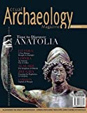 img - for Actual Archaeology: Time to Discover Anatolia (Issue) book / textbook / text book
