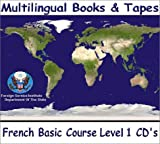 FSI French FSI Basic Course Level 4 : Multilingual Books Language Course, Cossard, Monique and Salazar, Robert, 1582141991