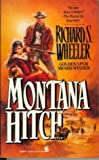 Montana Hitch, Richard S. Wheeler, 0812512995