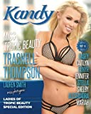 Kandy Magazine Ladies of Tropic Beauty Special Edition: Miss Tropic Beauty Trashell Thompson: Volume 2 (2018)