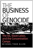 The Business of Genocide, Michael Thad Allen, 0807856150