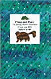 Flora and Tiger, Eric Carle, 0399232036