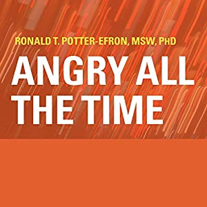 Angry All the Time Audiobook