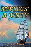 img - for Bowlegs' Bounty book / textbook / text book