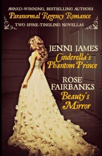 Cinderella's Phantom Prince and Beauty's - Mirror Phantom