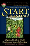 img - for Start Planting!: A Spiritual Guide to Wealth Creation and Successful Investing (Adelphos Economic Empowerment) book / textbook / text book