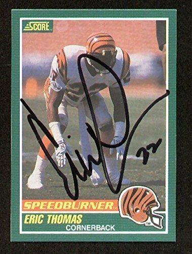 - Eric Thomas SPEEDBURNER signed autograph auto 1989 Score Football Trading Card