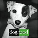 Dog Food, Judith Adler and Paul Coughlin, 1594861056