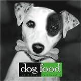 Dog Food, Judith Adler and Paul Coughlin, 1594861056