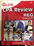 CPA Review: Regulation 2011, GLEIM, 1581948654