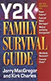Y2K Family Survival Guide, Jerry MacGregor and Kirk Charles, 0736901647