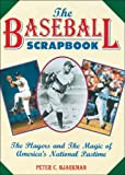 The Baseball Scrapbook, Peter C. Bjarkman, 1572153792