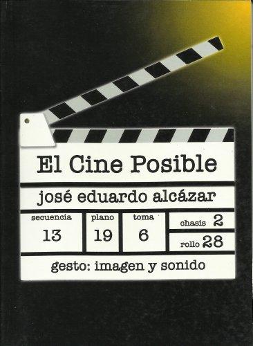 Descargar Libro El Cine Posible José Eduardo Alcazar