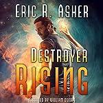Destroyer Rising: Vesik, Book 5 | Eric Asher