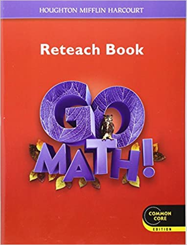 Go math reteach workbook student edition grade 6 houghton go math reteach workbook student edition grade 6 1st edition fandeluxe Choice Image