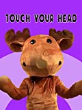 Touch Your Head