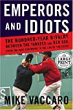 Emperors and Idiots, Mike Vaccaro, 0375434488