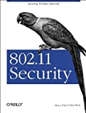 802.11 Security, Bruce Potter, Bob Fleck, 0596002904