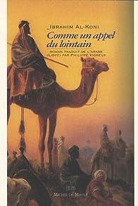 Comme un appel du lointain par Ibrahim al- Kuni
