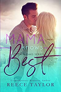 Mama Knows Best by Reece Taylor ebook deal