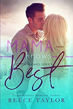 Mama Knows Best (Twin Oaks Series Book 1)